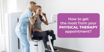 How To Get The Most From Your Physical Therapy Appointment