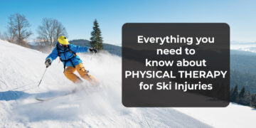 Ski Injuries & Physical Therapy